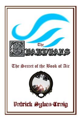 The Guardians: The Secret of the Book of Air